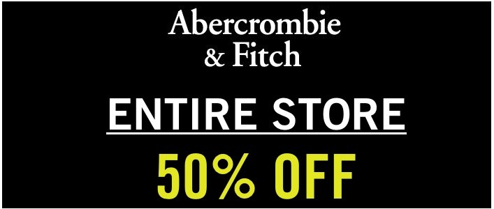 50% Off The Entire Store @ Abercrombie