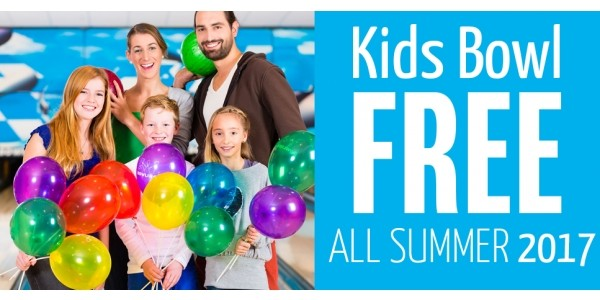 Kids Bowl Free All Summer 2017 (Valid Nationwide)