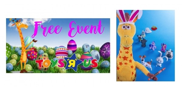 Free Easter Celebration with Geoffrey This Weekend @ Toys R Us