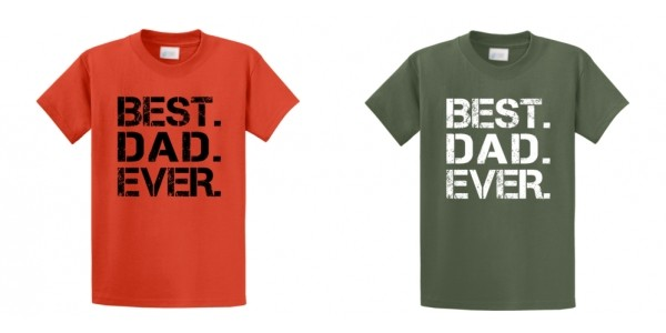Best Dad Ever Father's Day T-Shirts $8.99 @ Amazon