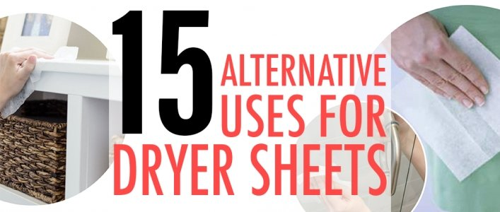 15 Alternative Uses For Dryer Sheets