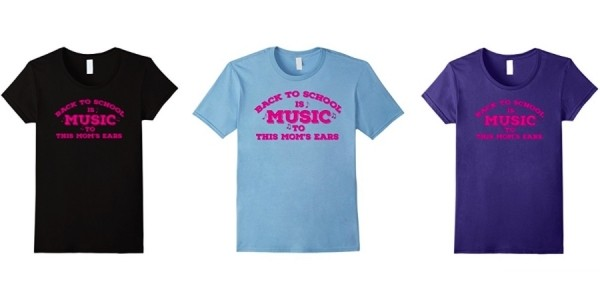 Back to School is Music to This Mom's Ears T-Shirt $18 @ Amazon