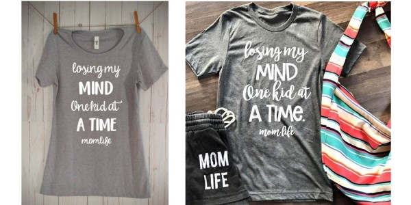 Losing My Mind One Kid At A Time Mom Life T-Shirt $10 + Free Shipping (w/ Code) @ Amazon