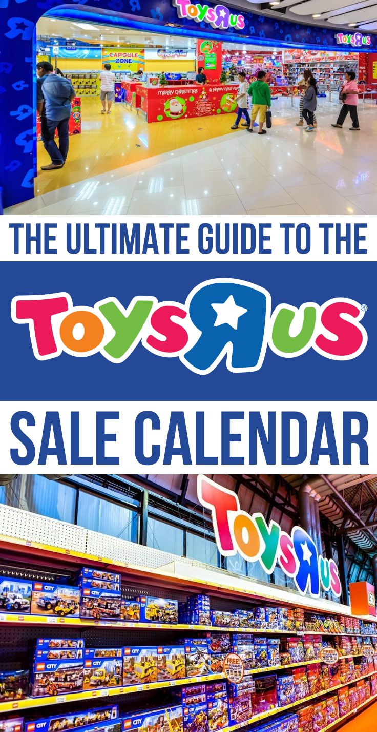 Toys R Us Sale Calendar: Top Guide For Markdowns (2018 Update)
