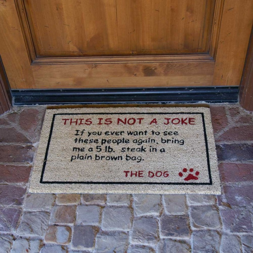 This Is Not A Joke Dog Doormat $21.51 (was $34.99) @ Amazon